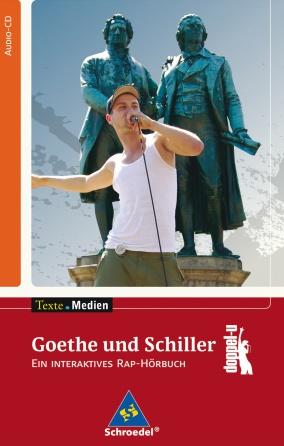 Goethe und Schiller - ein interaktives Hörbuch